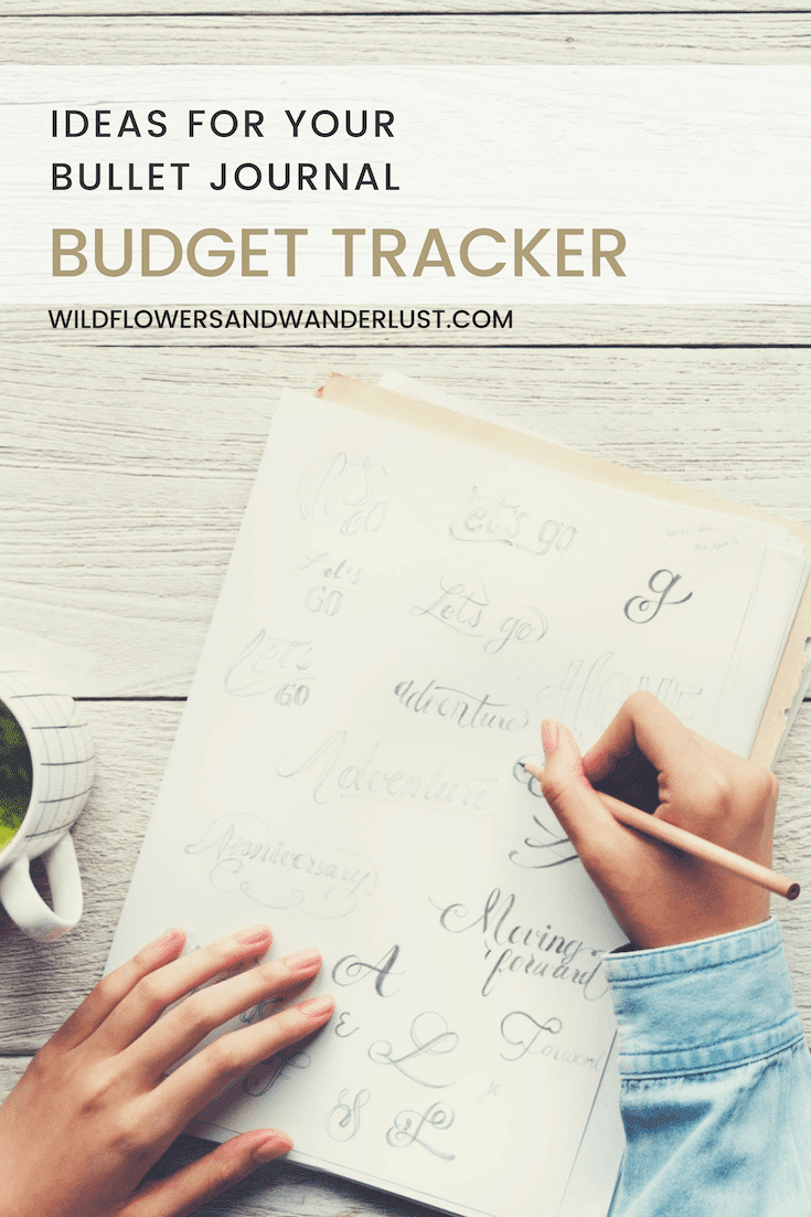 Ideas for Budget Tracking in your Bullet Journal | WildflowersandWanderlust.com