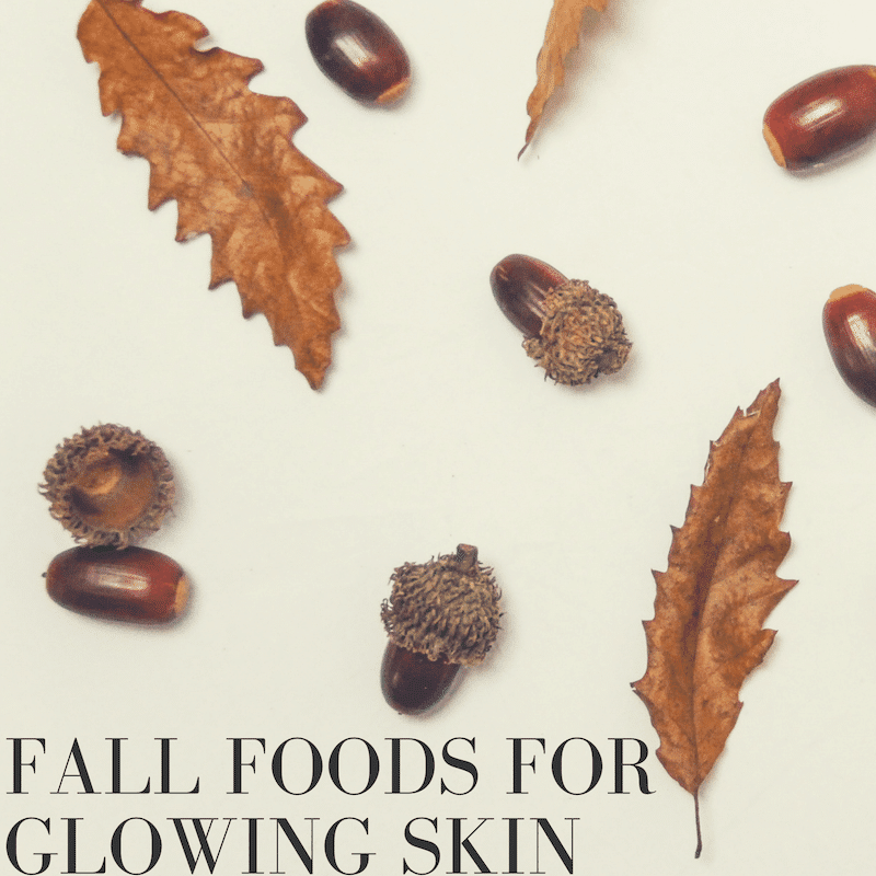 Fall Foods for Healthy Skin Cover | Wildflowers and Wanderlust