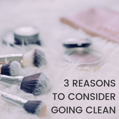 Going Clean – Why make the switch to natural makeup?