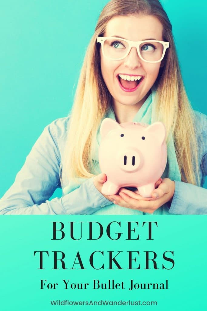 Budget Trackers for your bullet journal are a great way to keep track of your expenses and start saving money for big goals  WildflowersAndWanderlust.com