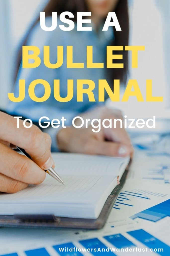 A bullet journal is a great way to organize every aspect of your life and track it all in one place WildflowersAndWanderlust.com