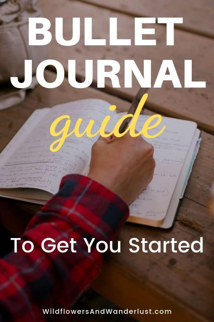 How to Get Started with a Bullet Journal and the supplies and pages to get you started | WildflowersAndWanderlust.com