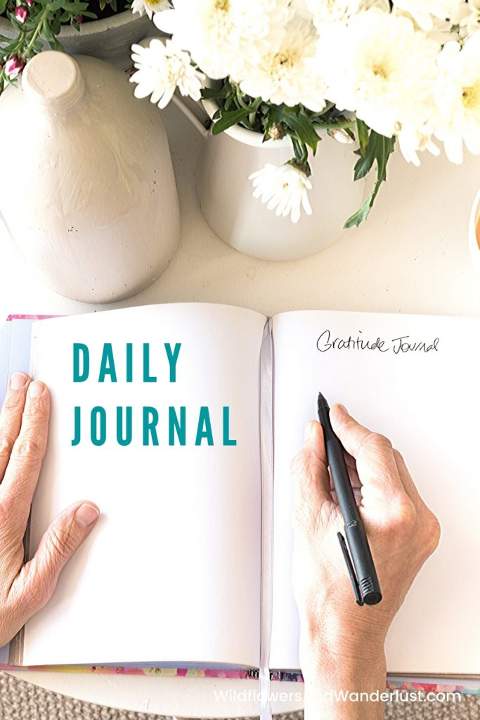 Make a journal part of your everyday routine and start seeing the benefits right away.  WildflowersAndWanderlust.com