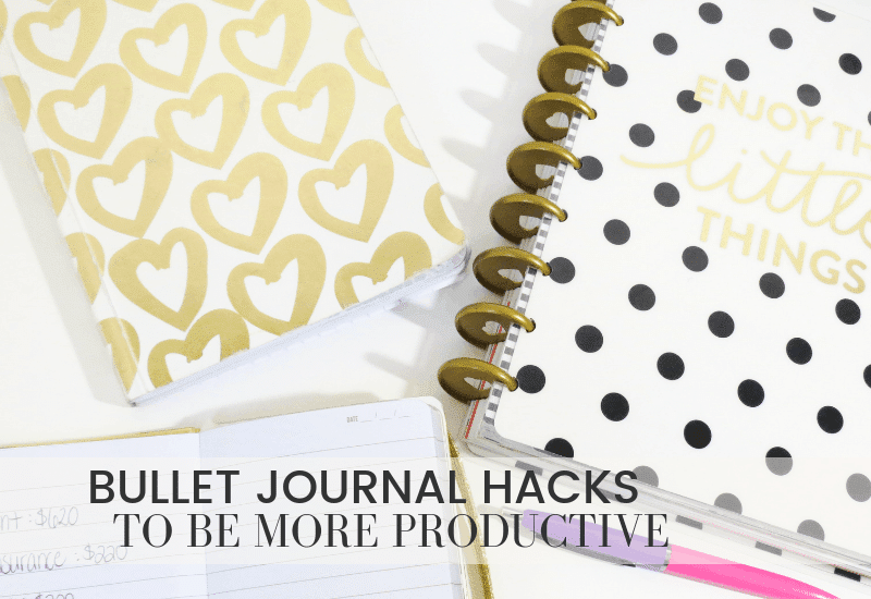 Bullet Journal Hacks to be Productive | WildflowersandWanderlust.com