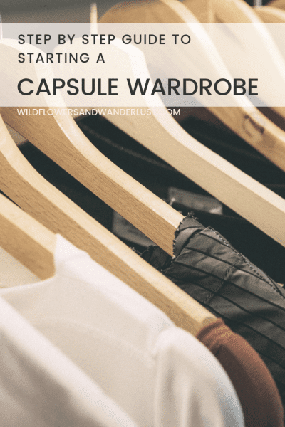 How to Easily Start a Capsule Wardrobe this weekend WildflowersAndWanderlust.com
