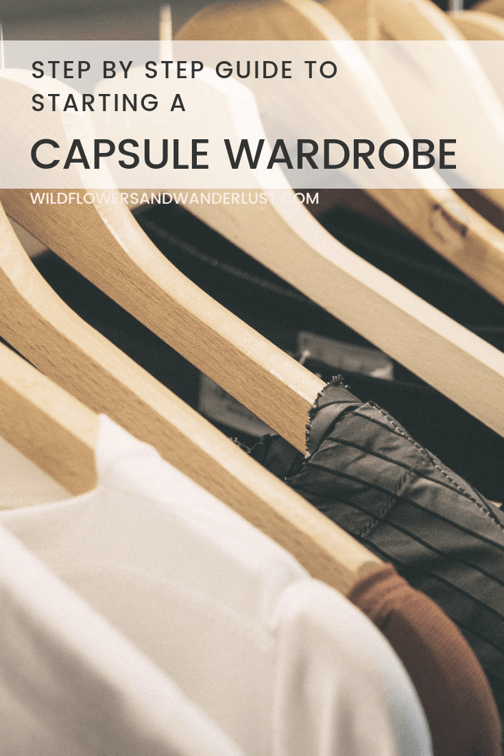 Guide to Starting a Capsule Wardrobe this Weekend | WildflowersandWanderlust.com