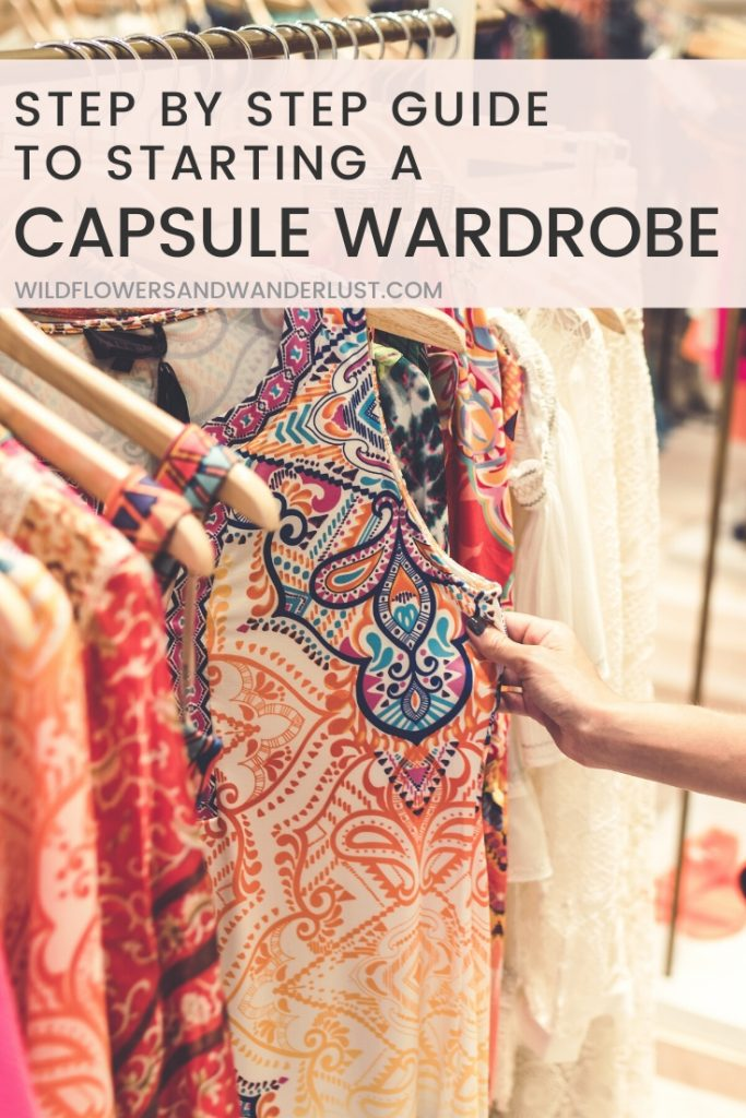 The complete guide to building a wardrobe that you'll love to wear everyday!  WildflowersAndWanderlust.com