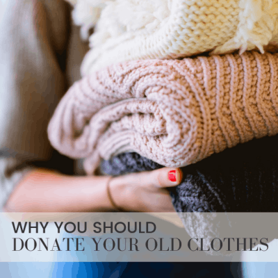 How To Make Your Clothes Donation Really Count