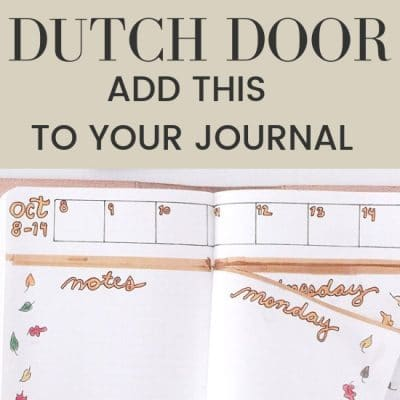 How to Easily Create a Dutch Door Spread (Bullet Journal)
