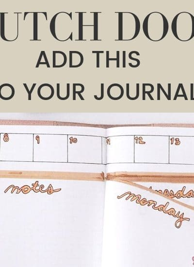 Add a dutch door to your bullet journal to improve functionality today | WildflowersAndWanderlust.com