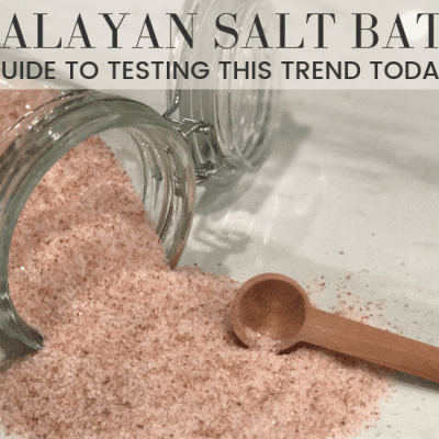 Why You Should Try A Himalayan Salt Bath Today