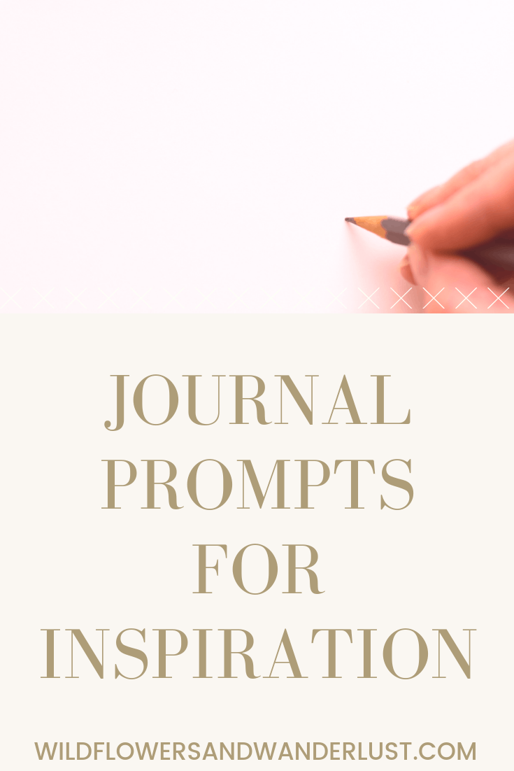 Journal Prompts for Inspiration Pin | WildflowersandWanderlust.com