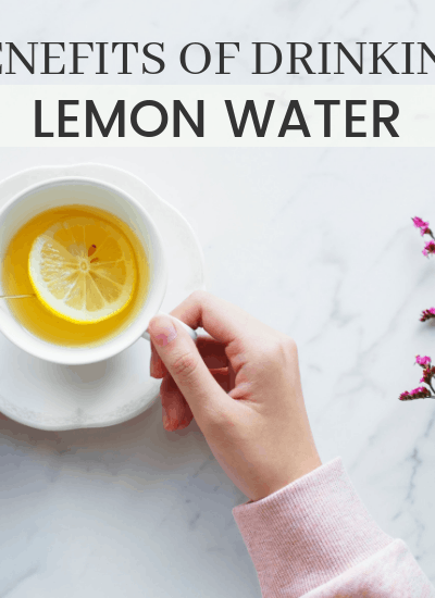 Benefits of Lemon Water Daily | WildflowersandWanderlust.com