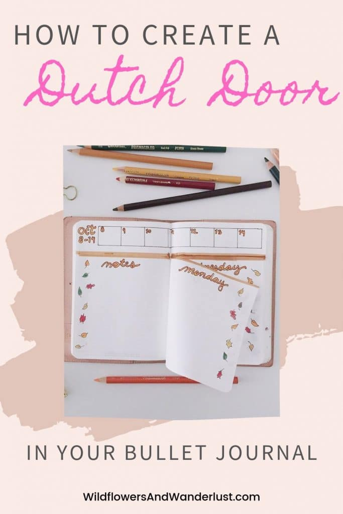 A dutch door is a great way to add more space into your bullet journal and make a window for better productivity WildflowersAndWanderlust.com