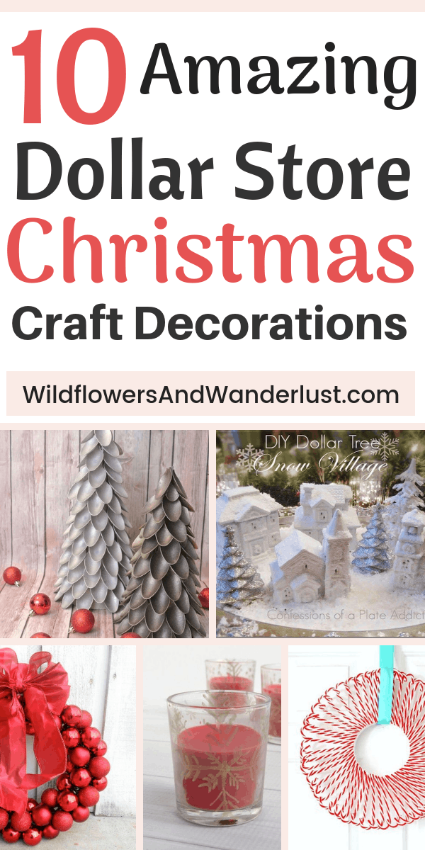 Amazing Dollar Store Christmas Crafts to Decorate Your Home - WildflowersAndWanderlust.com