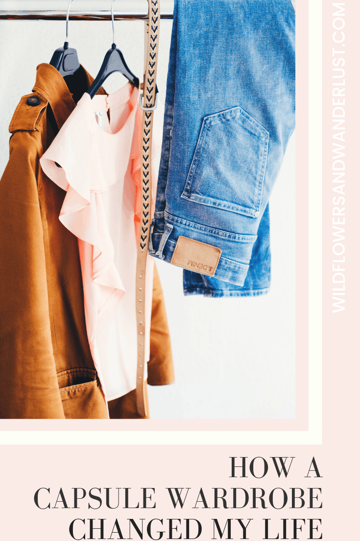 A Capsule Wardrobe Made my mornings so much easier and changed how my whole day works | WildflowersAndWanderlust.com
