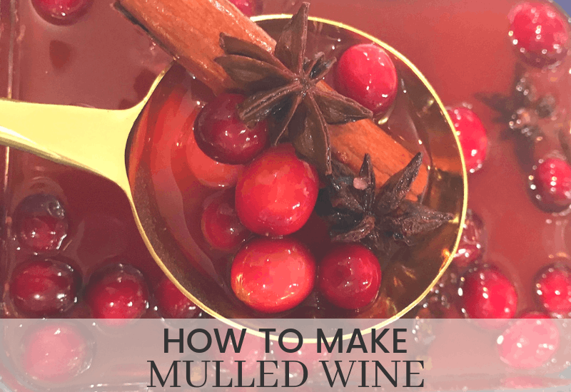 How to Make Mulled Wine | WildflowersandWanderlust.com