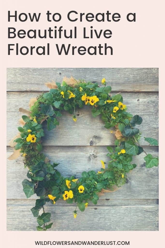 You can make a beautiful live wreath in less than an hour following our easy tutorial | WildflowersAndWanderlust.com