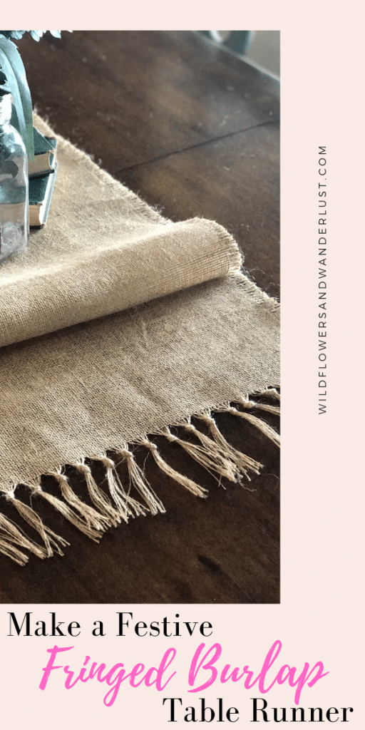 An easy DIY no sew table runner made out of burlap | WildflowersAndWanderlust.com