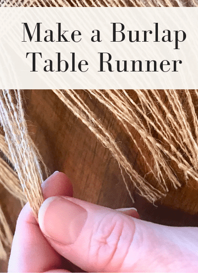 You can make a no sew table runner from a piece of burlap quickly | WildflowersAndWanderlust.com