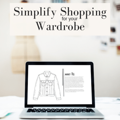 How to Simplify Shopping for Your Capsule Wardrobe