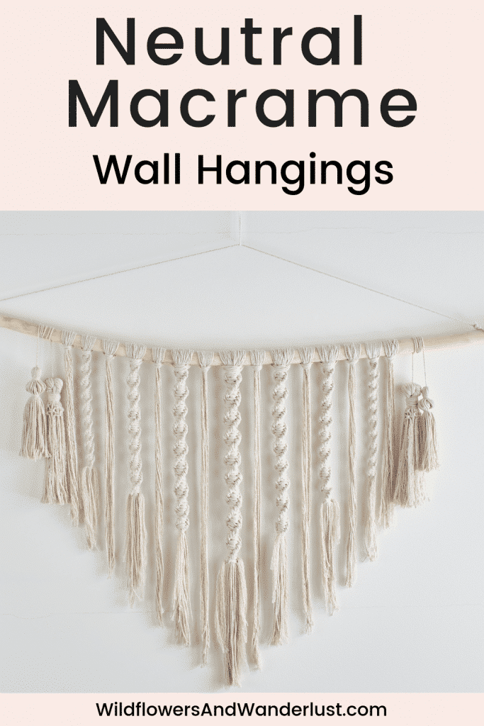 Fabulous Neutral Macrame Wall Hangings to Inspire You | WildflowersAndWanderlust.com