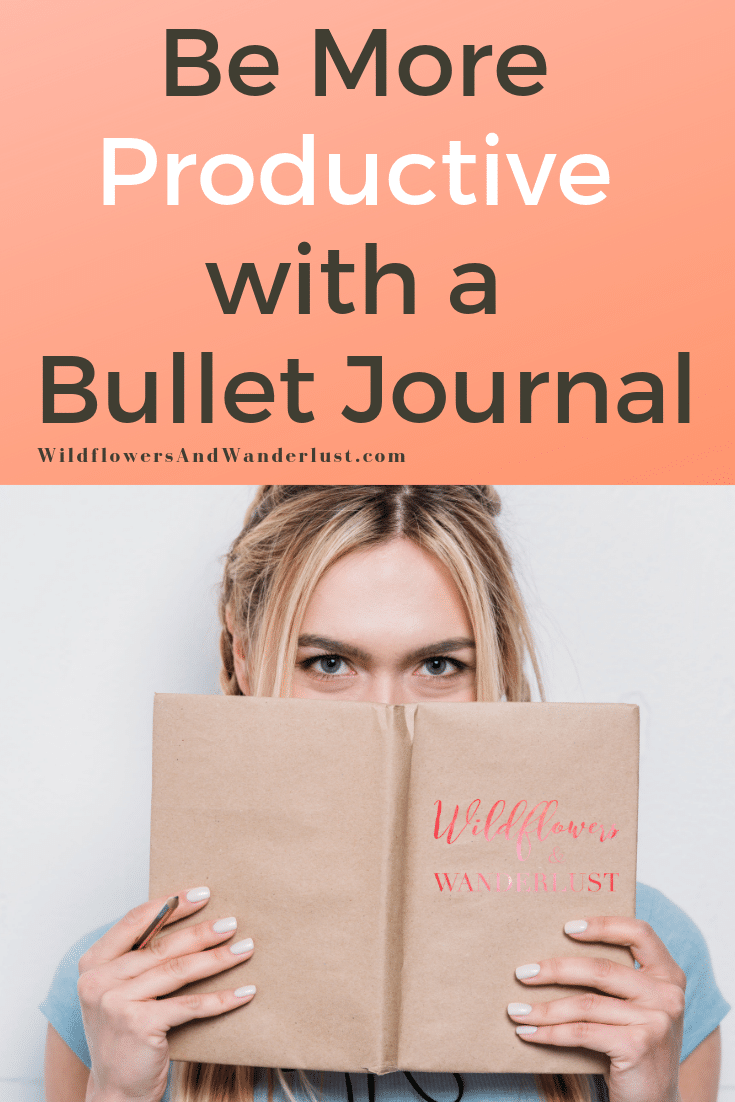 You can save time and energy using a bullet journal! WildflowersAndWanderlust.com