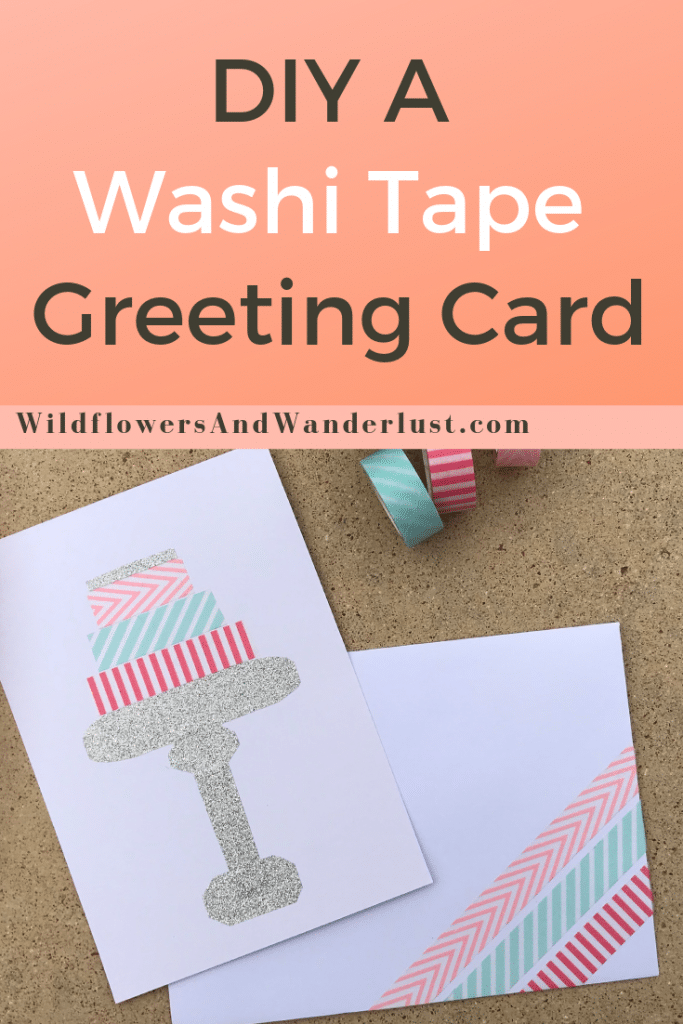 You can make a birthday card with just some paper and washi tape | WildflowersAndWanderlust.com