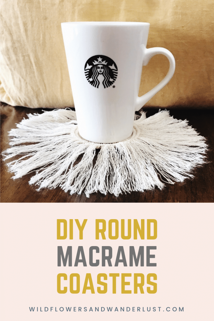 A step by step guide on how to DIY a Round Macrame Coaster for your boho home | WlldflowersAndWanderlust.com
