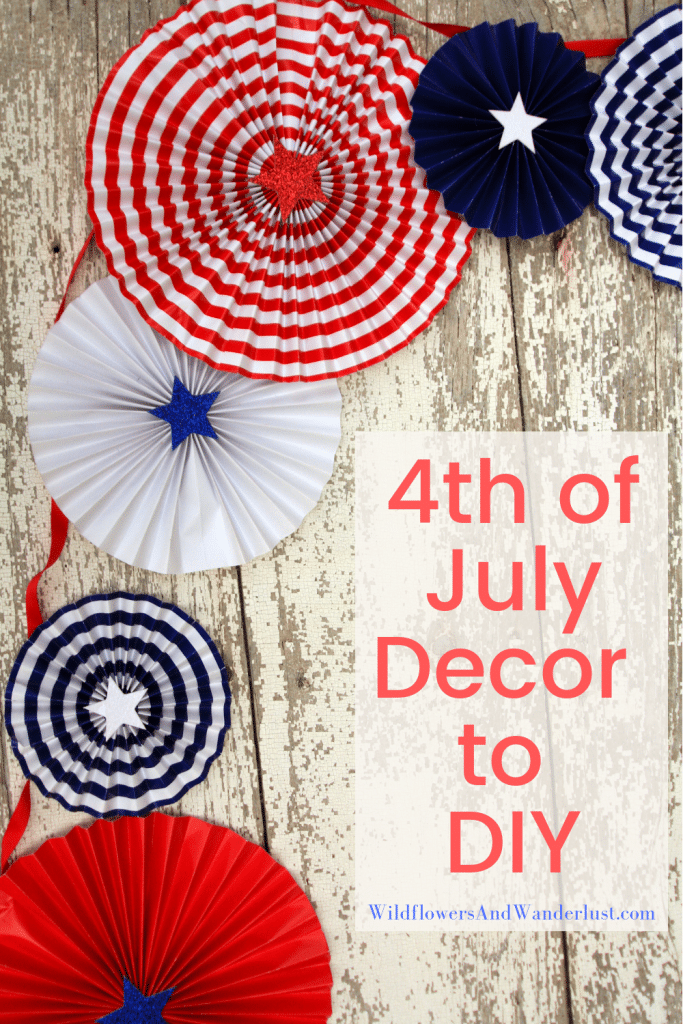 DIY Decor for the 4th of July for all areas of your house WildflowersAndWanderlust.com