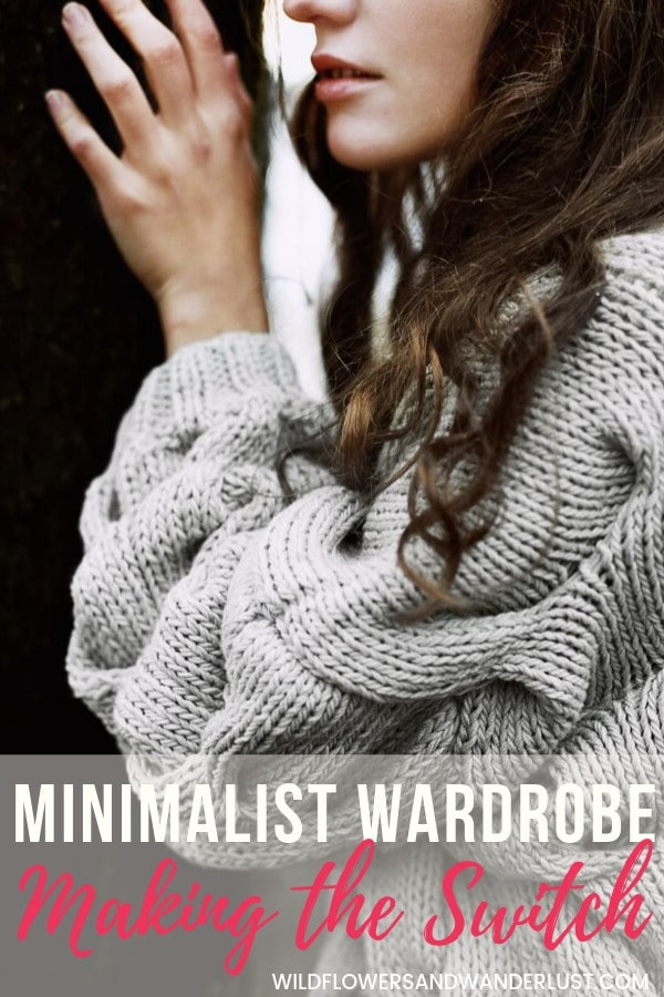 Tips and Tricks for making the switch to a more minimalist wardrobe WildflowersAndWanderlust.com