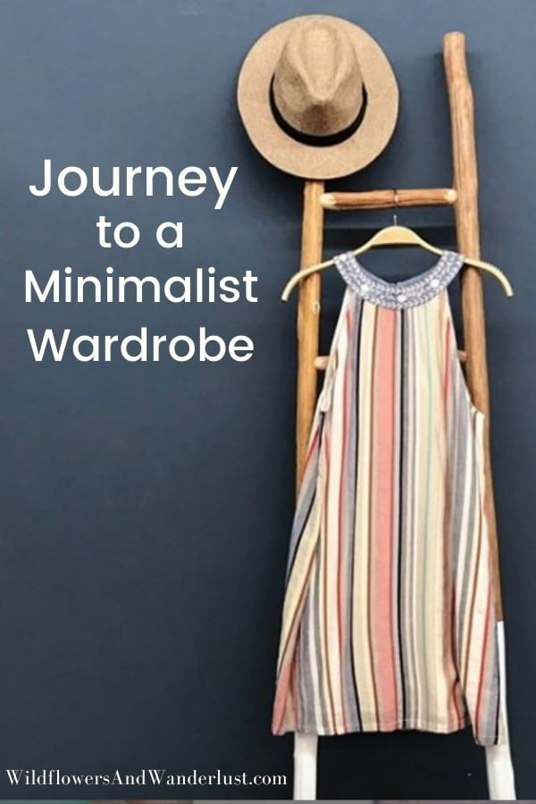 Switching to a Minimalist Wardrobe is a journey, not a sprint. It takes time and editing and it's a process - WildflowersAndWanderlust.com