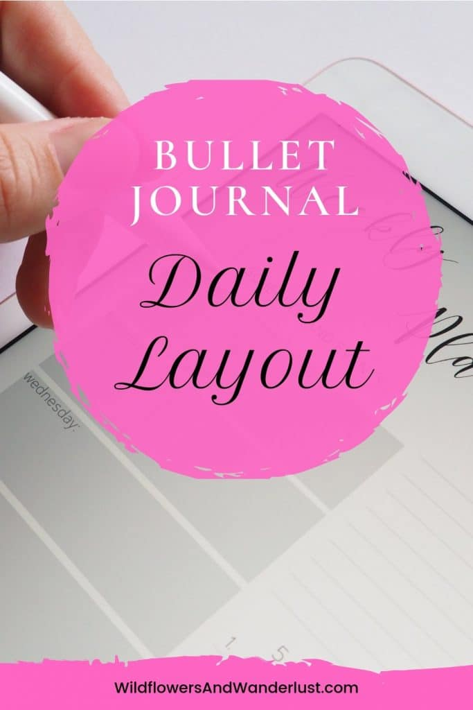 The daily spread of your bullet journal is one of the most important parts and the key to using a schedule WildflowersAndWanderlust.com