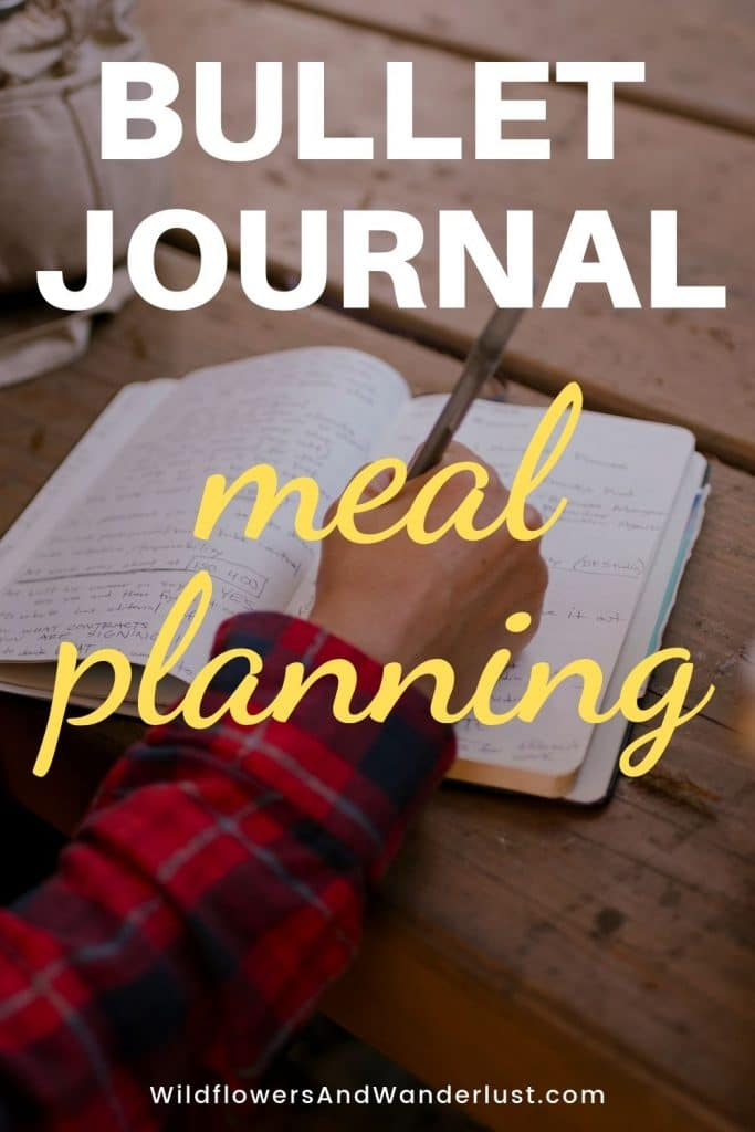 Have you ever tried meal planning?  We're using our bullet journal to keep track of our meals and grocery lists and it's a huge time saver  WildflowersAndWanderlust.com