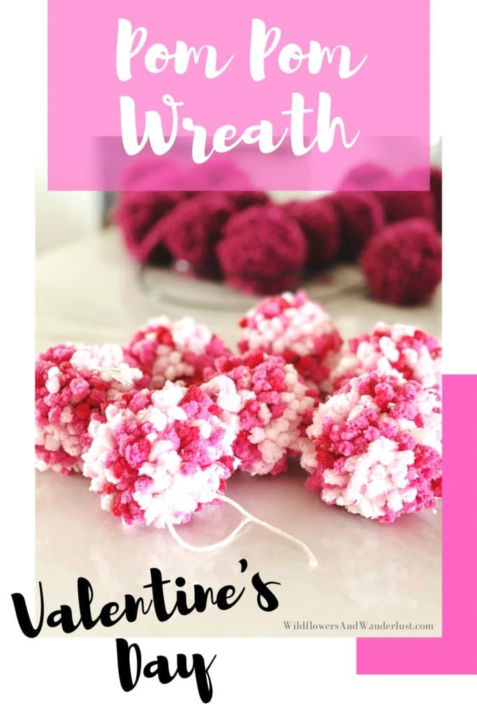 Make a heart shaped wreath out of pom poms for your Valentine decor this year. WildflowersAndWanderlust.com