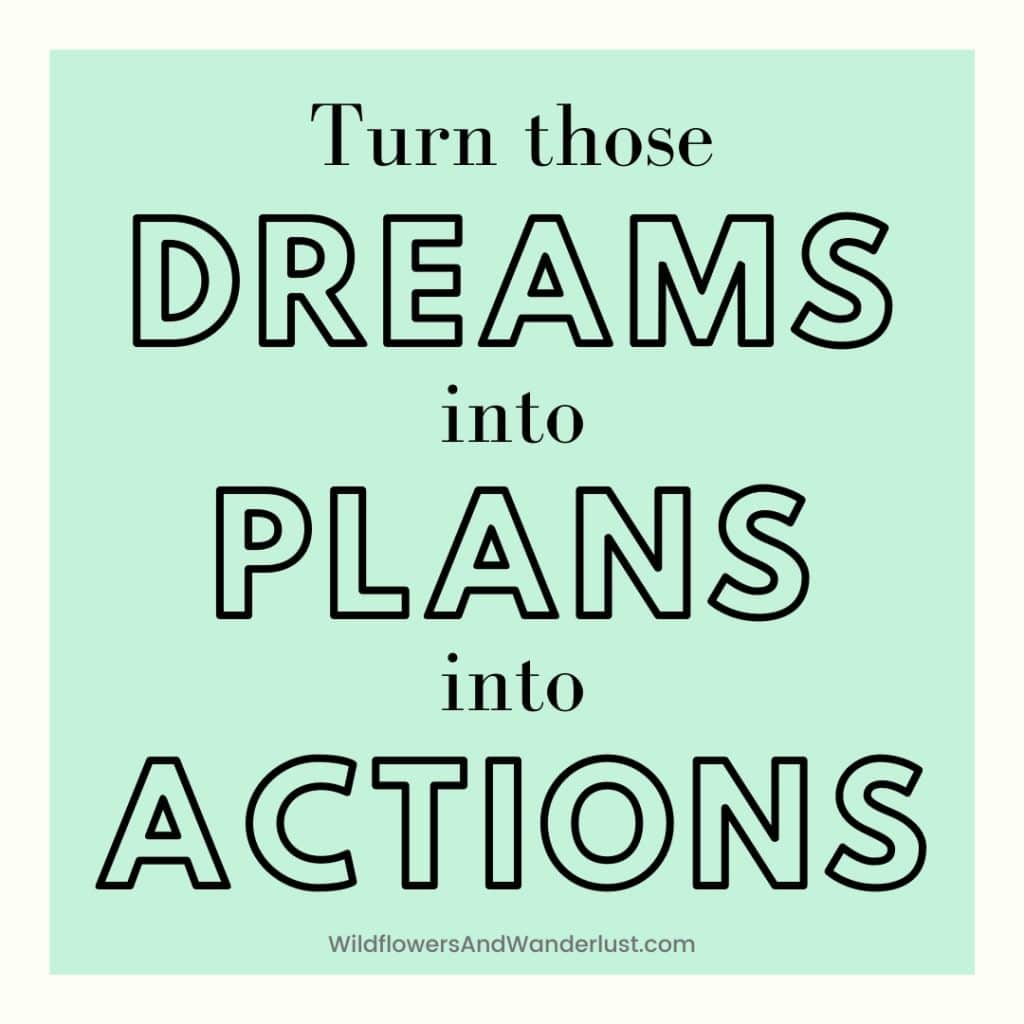 Make a vision board journal and turn those big dreams into a plan of action WildflowersAndWanderlust.com