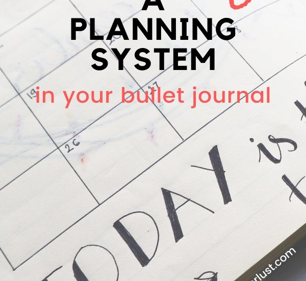 How to create a planning system and overcome your mistakes WildflowersAndWanderlust.com