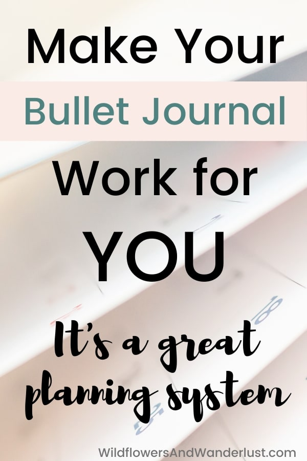 How to overcome obstacles in using your bullet journal and start a great planning system WildflowersAndWanderlust.com