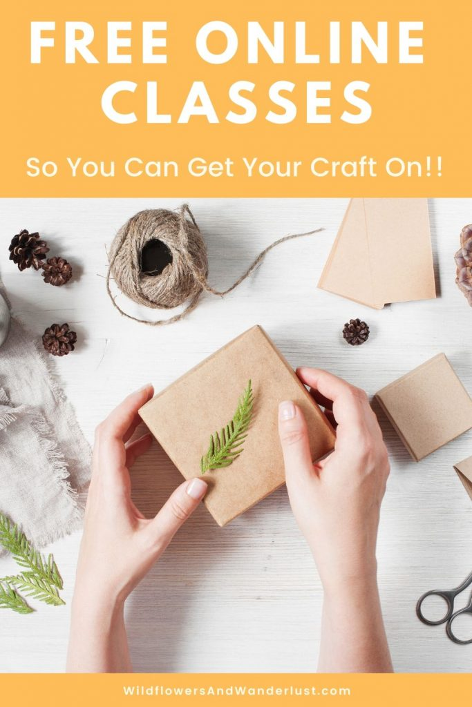 We've found some fun classes that are free for right now for you to check out and be crafty!  WildflowersAndWanderlust.com