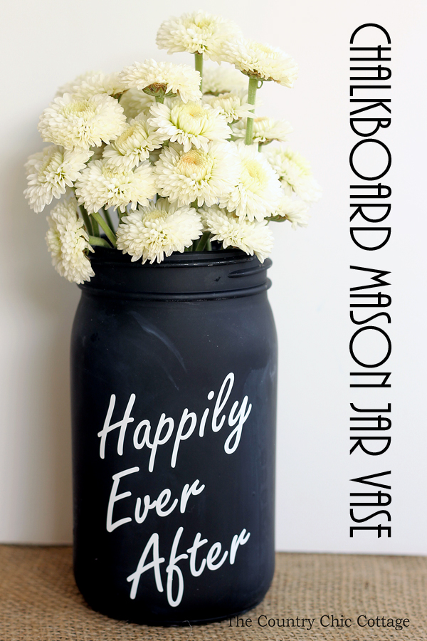 Chalkboard Mason Jar Vase via The Country Chic Cottage
