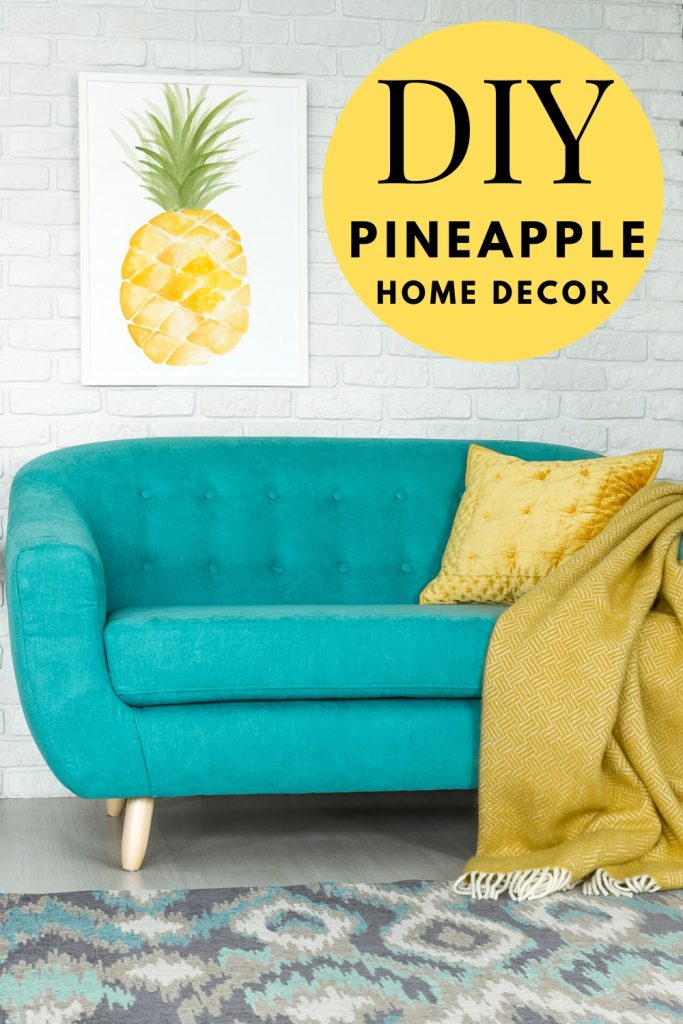 We've got all the Pineapple Home decor projects you're going to love - WildflowersAndWanderlust.com